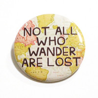 JRR TOLKIEN BUTTONS Book Quotes Pins Sayings World Map Adventure Accessories Literature Pinback Buttons