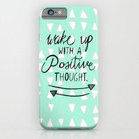 Positive Thought iPhone & iPod Case by Tangerine-Tane