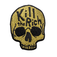 Kill The Rich Embroidered Patch. Metallic Gold Iron On Patch. Anti Capitalism Badge.