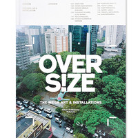 Overs!ze The Mega Art and Installations Book - Urban Outfitters