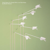 Modest Mouse - Good News for People Who Love Bad News LP