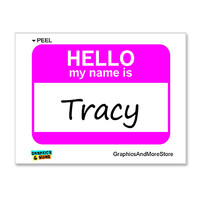 Tracy Hello My Name Is Sticker