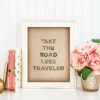 Travel Quote Print, World Map Poster, Take the Road Less Traveled, Scripture Quote, Graduation Gift, Motivational, Travel Art Print, SKU042