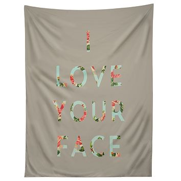 Allyson Johnson Floral I Love Your Face Tapestry