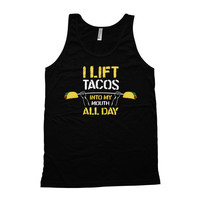 Funny Lifting Tank I Lift Tacos Into My Mouth All Day American Apparel Tank Training Tops Lifting Clothing Fitness Gifts Taco Tuesday WT-51