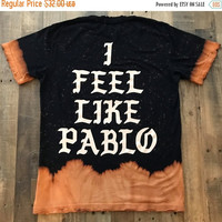 Rare I Feel Like Pablo Feel Like Ye Bleached Distressed Tee Shirt / Yeezy Tour Merch Tlop