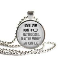 Supernatural Silver Plated Quote Necklace Dean Praying to Castiel Now I Lay Me Down To Sleep...