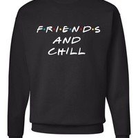 "Friends TV Show / F.R.I.E.N.D.S ""Friends and Chill"" Crew Neck Sweatshirt"