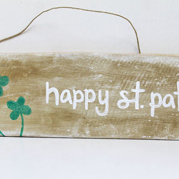 17% OFF SALE- Happy St. Patrick's Day, Wood Sign, St. Patrick's Day, Gold, Four Leaf Clover, Lettering, Illustration, Wood, Signs, Pallet