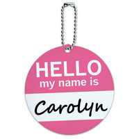 Carolyn Hello My Name Is Round ID Card Luggage Tag