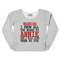 Warning I Know All The Words To Annie (sweatshirt)-T-Shirt