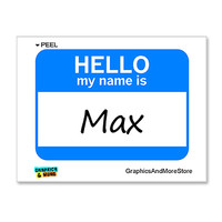 Max Hello My Name Is Sticker