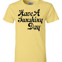 Have a Sunshiny Day!  Super soft, buttery yellow cotton tee, perfect for a chill blissful day - happy shirt.