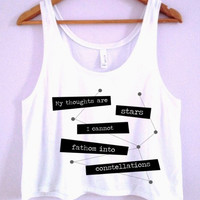 """My thoughts are stars I cannot fathom into constellations"" TFIOS Crop-Top"