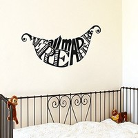 Wall Decals Quote Were All Mad Here Decal Alice In Wonderland Cheshire Cat Vinyl Sticker Bedroom Nursery Baby Room Home Decor Interior Design Art Mural Ms530
