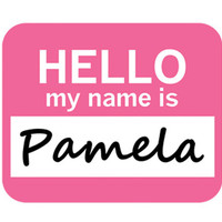 Pamela Hello My Name Is Mouse Pad