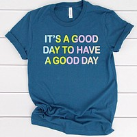 "NEW! ""Good Day"" Tee"