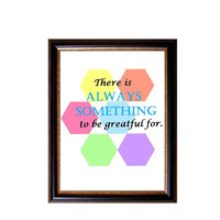 Neon Geometric Printable - Geometric Art - Quote Print, Printable art - There is always something to be grateful for.
