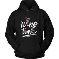 Wine Time Quote on Wine Hoodie
