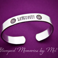 Language! Captain America - Hand Stamped Aluminum Cuff Bracelet - The Avengers - Ultron - Fangirl Quote Jewelry - Capt. America Fan Gift