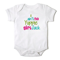 I Ain't No Yuppie Girl Jack Duck Dynasty Inspired Onesuit for Baby  One Piece Bodysuit