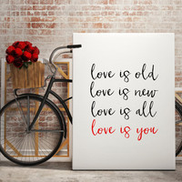 """BEATLES """"Love is Old Love is New Love is All Love is You"""" The Beatles Song Lyric Art Print Typography Wall Art Printable Art Printable Quote"""