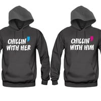 Chillin With Her - Chillin With Him Unisex Couple Matching Hoodies