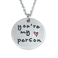 you're my person greys anatomy necklace best friends necklace friendship jewelry