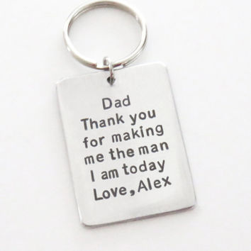 Fathers Day gift for father of the groom - Dad birthday gift - Birthday gift for dad - Thank you for making me the man I am today keychain
