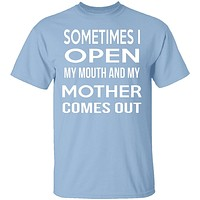 My Mother Comes Out T-Shirt