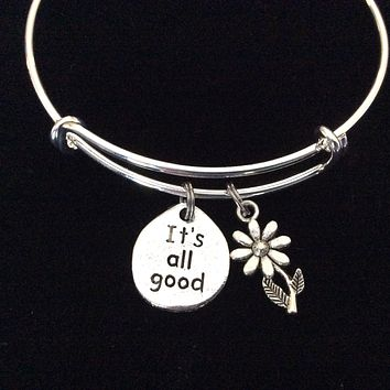 It's All Good with Daisy Charm Silver Bangle Bracelet Adjustable Expandable Inspirational Meaningful Gift