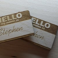 Wooden Name Tag Hello My Name is