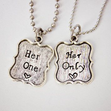 Her One, Her Only - Hand Stamped Couple Necklace Set - LGBT Jewelry - Great Gift for Lesbian Couples