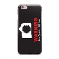 Warning Have A Camera Will Shoot IPhone Case - PFIPHN010