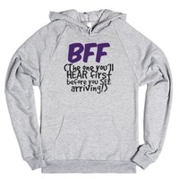 BFF - The One You'll HEAR First Before You