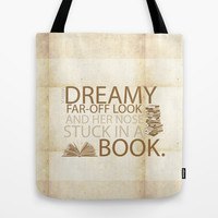 beauty and the beast... with her nose stuck in a book quote Tote Bag by studiomarshallarts