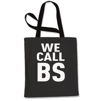We Call BS - What Emma Said Shopping Tote Bag