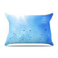 """Robin Dickinson """"Live Love Laugh"""" King Pillow Case - Outlet Item"""