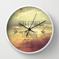 Here Comes The Sun Wall Clock by SabineD