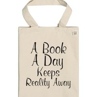 A Book A Day Keeps Reality Away Tote-Unisex Natural T-Shirt