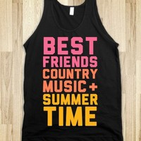 Best Friends, Country Music + Summer Time