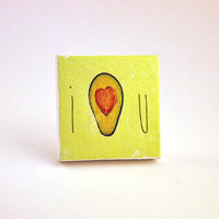 "I ""Avocado"" You Canvas Magnet - 2"" x 2"" - I love You"