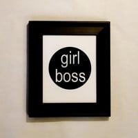 Girl Boss Minimalist Typography Print. 8x10 Art Print. Home And Office Decor.
