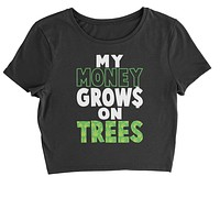 My Money Grows On Trees Cropped T-Shirt