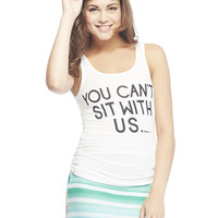 Mean Girls™ You Can't Sit With Us Tank | Wet Seal