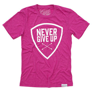 Never Give Up Fuchsia T-Shirt
