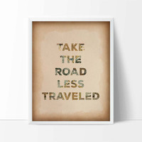 Travel Quote Printable, Travel Art Print, JPG File, Instant Download, Take the Road Less Traveled, Map Print, Inspirational, Nursery Decor