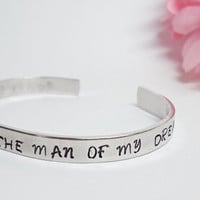 Thank You for Raising the Man of My Dreams Bracelet Cuff - Personalized Bracelet - Mother of the Groom - Aluminum Cuff - Mother in Law Gift