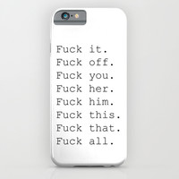 Fuck All - White iPhone & iPod Case by Krisjames