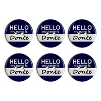 Donte Hello My Name Is Plastic Resin Button Set of 6